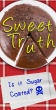 50 Pack: Sweet Truth: Is it Sugar Coated?