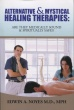Alternative & Mystical Healing Therapies