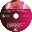 Alternative Sexuality and the Church MP3 CD