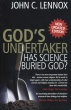 God\'s Undertaker: Has Science Buried God?