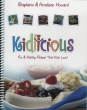 Kidlicious - Fun and Health Recipes That Kids Love!