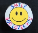 Smile God Loves You Badge