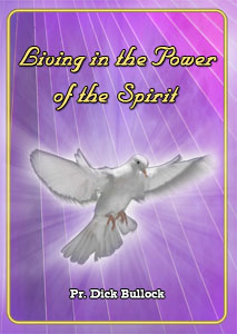 Living in the Power of the Spirit - Set of 7 CD's - Pr Bullock