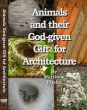 Animals and their God-given Gift for Architecture