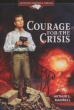 Courage for the Crisis