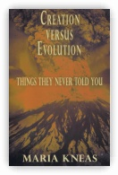 Creation Versus Evolution: Things They Never Told You