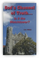 God's Channel of Truth... Is It the Watchtower?