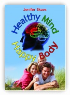 Healthy Mind, Happy Body