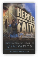 Heroes of Faith: Inspirational Stories of Salvation