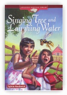 Singing Tree and Laughing Water