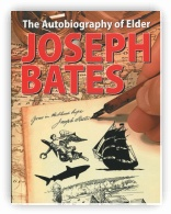 The Autobiography of Elder Joseph Bates