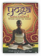 Yoga Uncoiled: From East To West